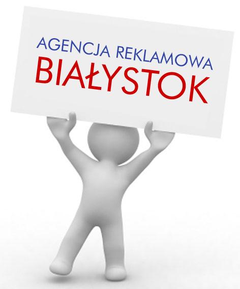 Agencje Reklamowe Białystok